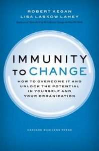 Robert Kegan & Lisa Laskow Lahey - Immunitiy to Change