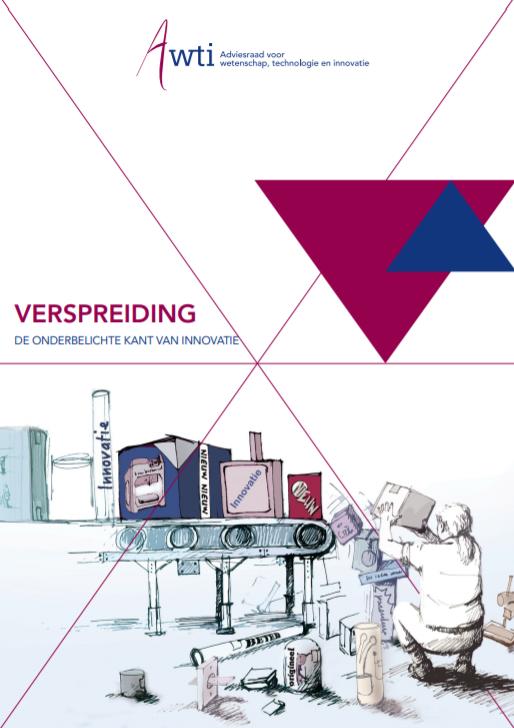 Rapport Verspreiding, De onderbelichte kant van innovatie van de Adviesraad voor wetenschap, technologie en innovatie